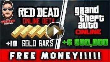 Get FREE 10 Gold Bars Red Dead Online and $500,000 in GTA Online