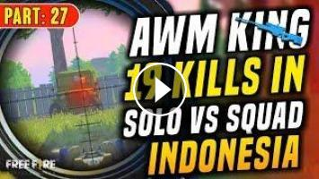 Awm King 19 Kills In Solo Vs Squad Garena Free Fire Total