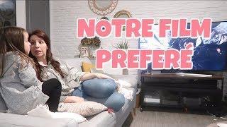 NOTRE FILM PREFERÉ [ ELYROSE VLOG ]